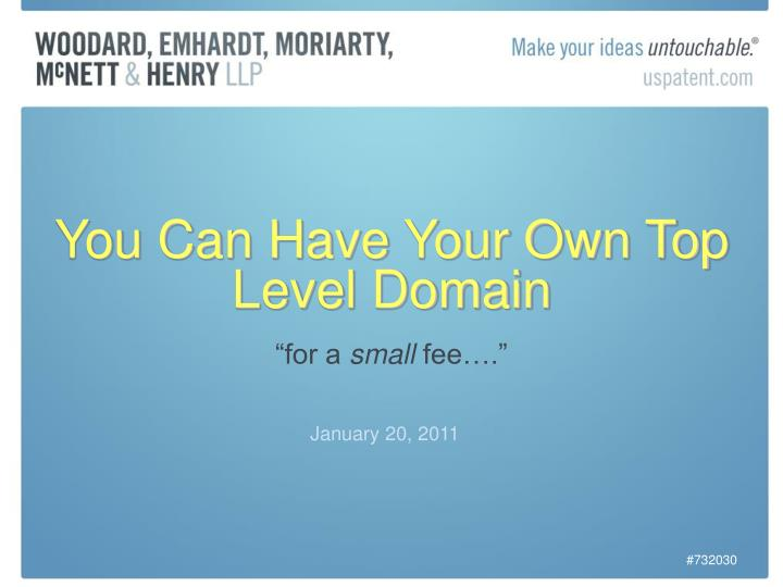 You can have your own top level domain