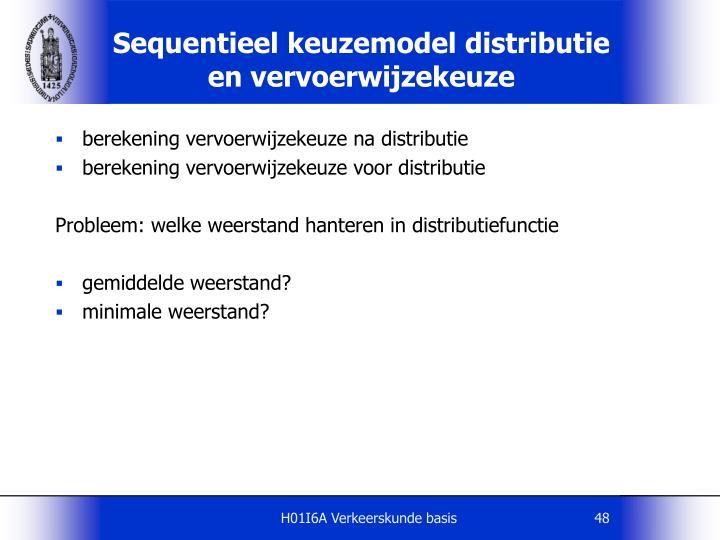 Sequentieel keuzemodel distributie en vervoerwijzekeuze
