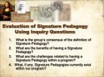 evaluation of signature pedagogy using inquiry questions