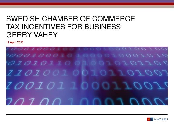 swedis h chamber of commerce tax incentives for business gerry vahey n.