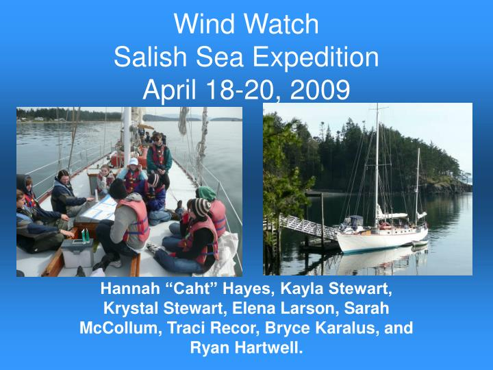 wind watch salish sea expedition april 18 20 2009 n.