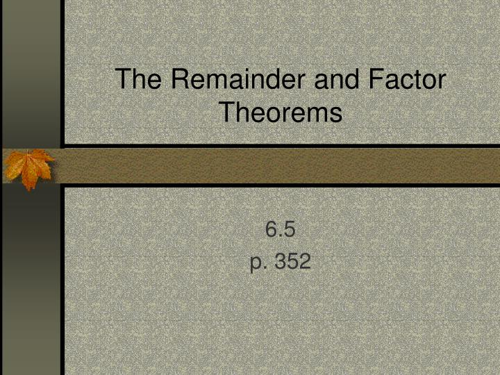 the remainder and factor theorems n.