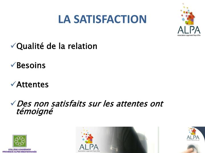 LA SATISFACTION