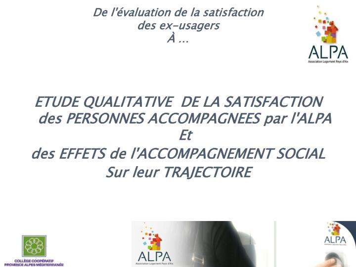 De l'évaluation de la satisfaction