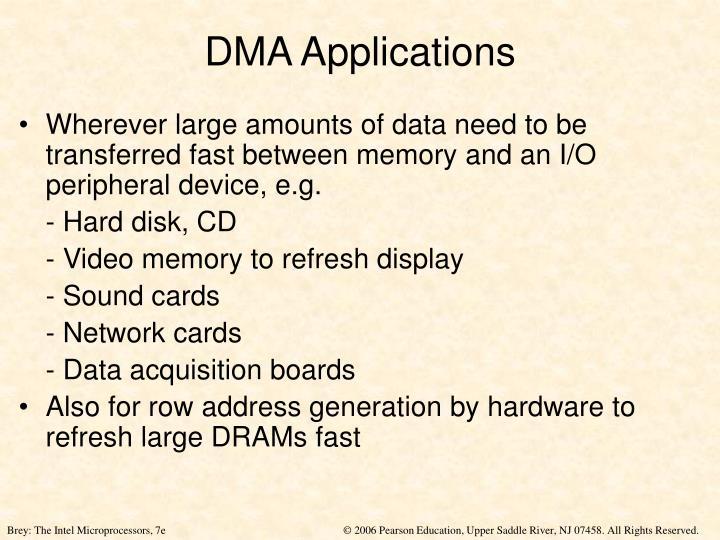 DMA Applications