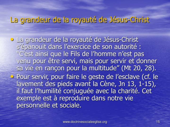 La grandeur de la royauté de Jésus-Christ