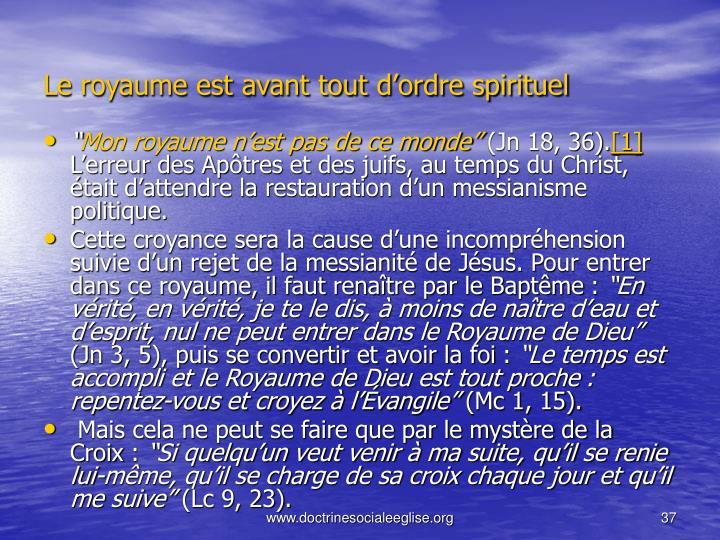 Le royaume est avant tout d'ordre spirituel