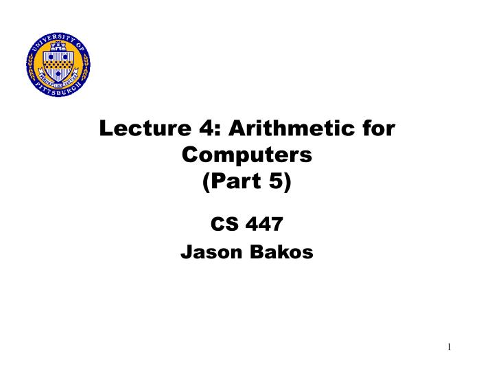 lecture 4 arithmetic for computers part 5 n.