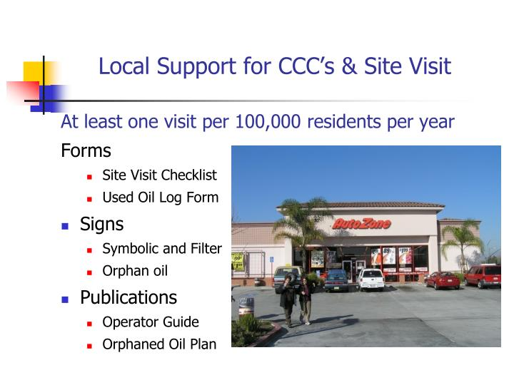 Local Support for CCC's & Site Visit