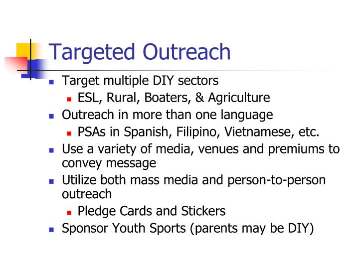 Targeted Outreach