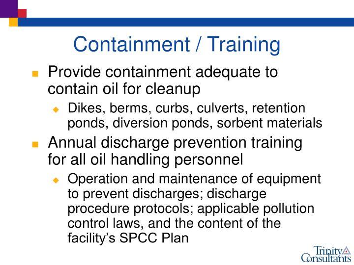 Containment / Training