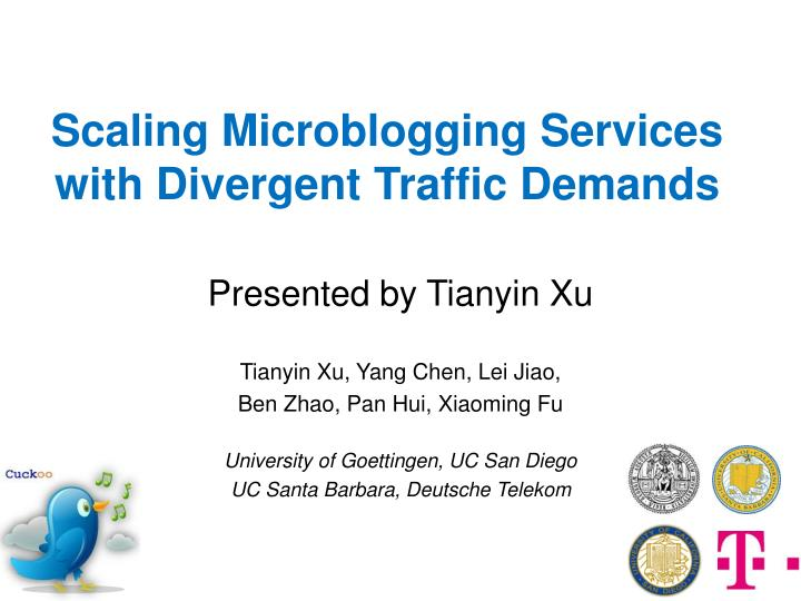 scaling microblogging services with divergent traffic demands n.