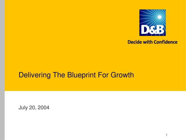 delivering the blueprint for growth n.