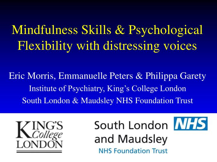 mindfulness skills psychological flexibility with distressing voices n.