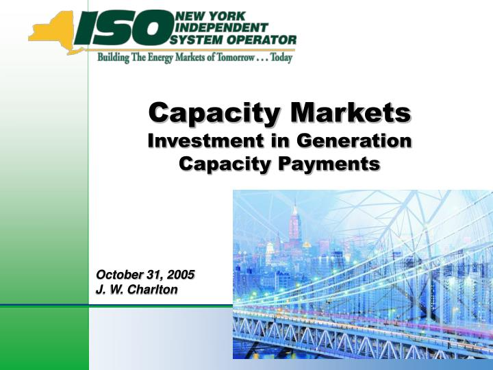 capacity markets investment in generation capacity payments n.