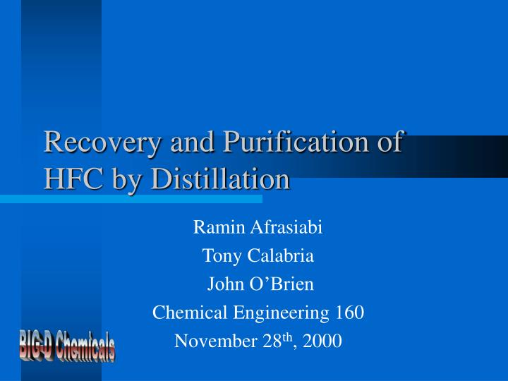 Recovery and purification of hfc by distillation