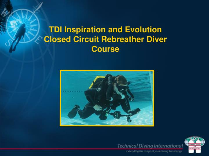 tdi inspiration and evolution closed circuit rebreather diver course n.