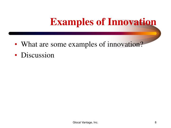 Examples of Innovation