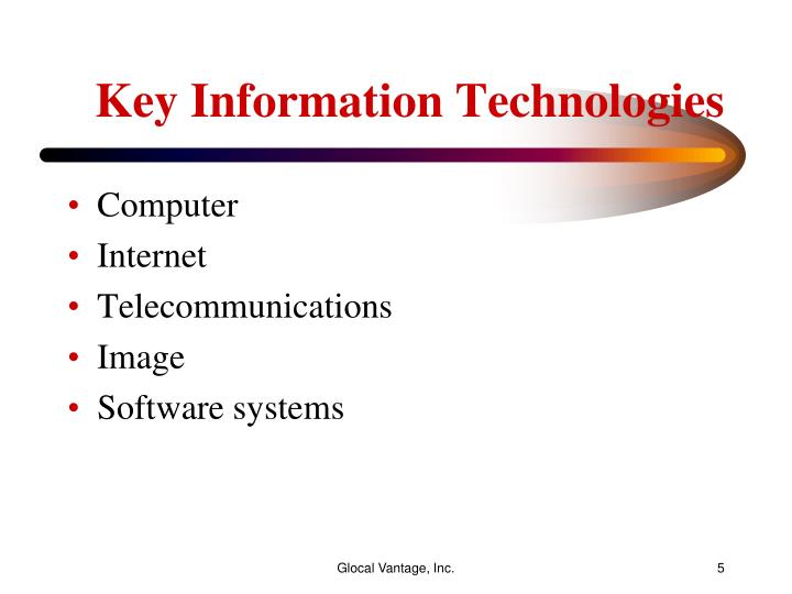 Key Information Technologies
