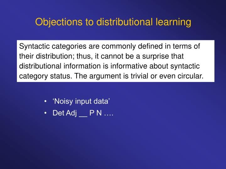 Objections to distributional learning