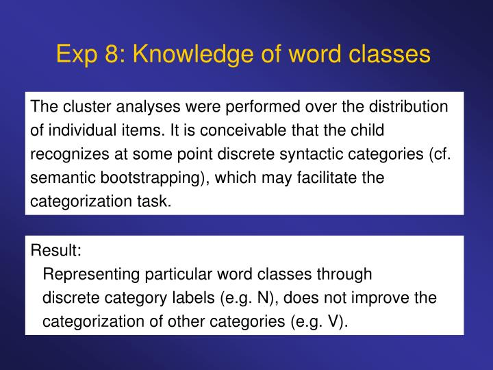 Exp 8: Knowledge of word classes
