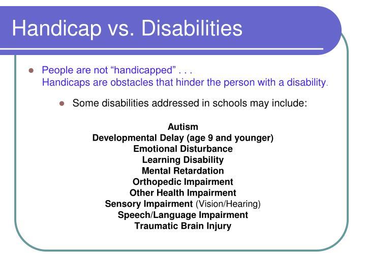 Handicap vs. Disabilities