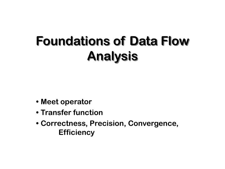 foundations of data flow analysis n.