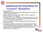 additional scoring notes for connect questions