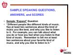 sample speaking questions answers and scores2