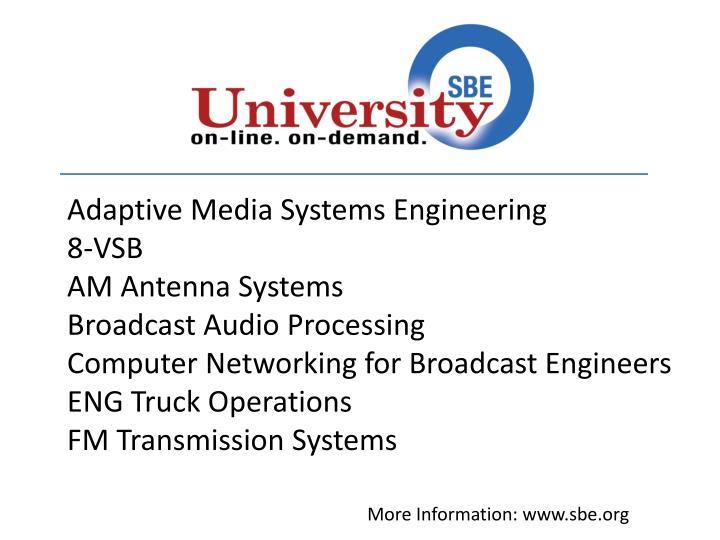 Adaptive Media Systems Engineering