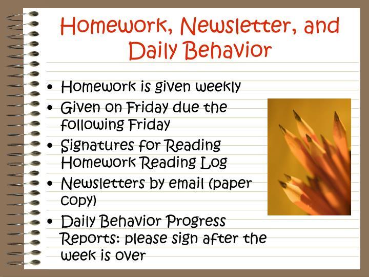Homework, Newsletter, and Daily Behavior