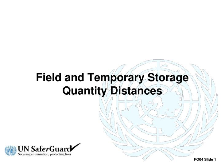 field and temporary storage quantity distances n.