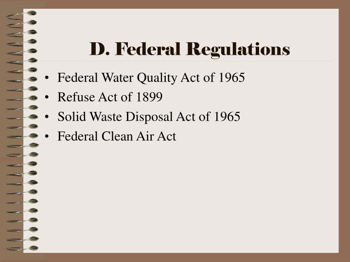 D. Federal Regulations