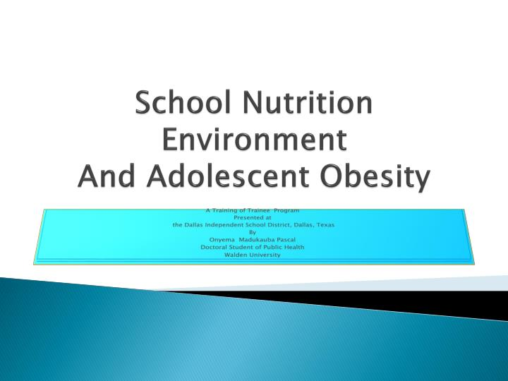 school nutrition environment and adolescent obesity n.