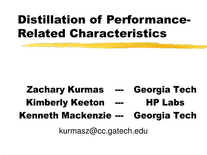distillation of performance related characteristics n.