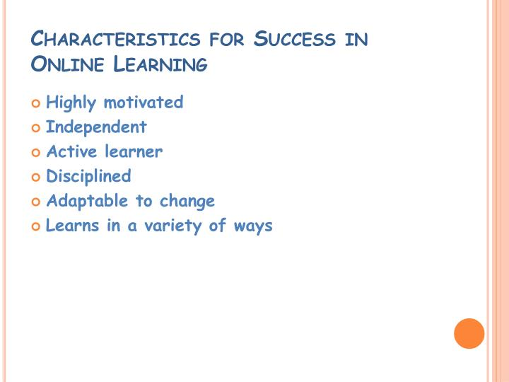 Characteristics for Success in Online Learning