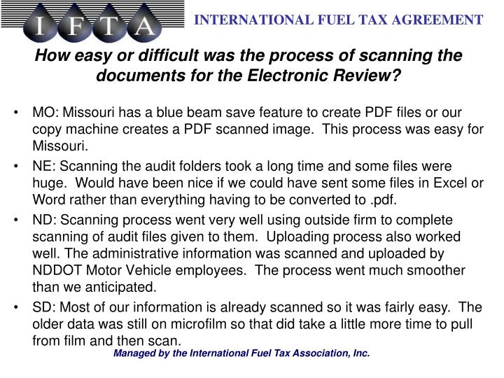 How easy or difficult was the process of scanning the documents for the Electronic Review?