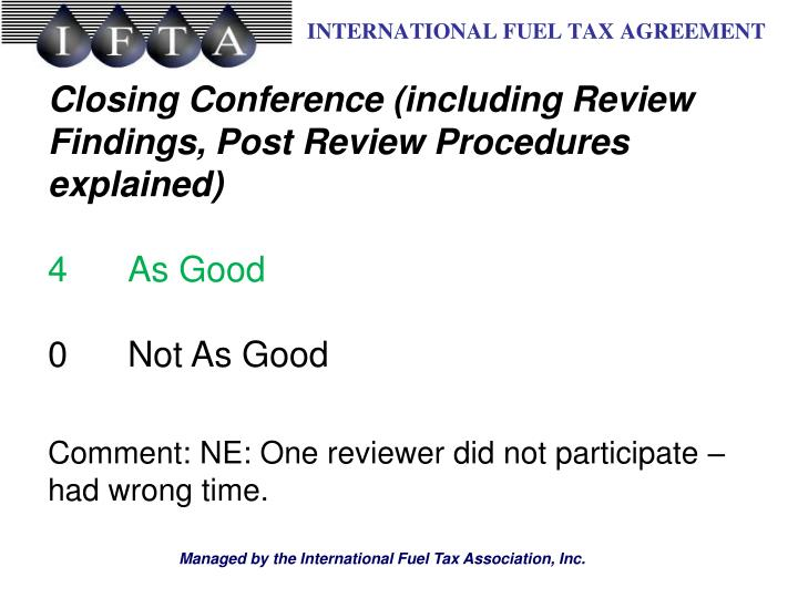 Closing Conference (including Review Findings, Post Review Procedures explained)