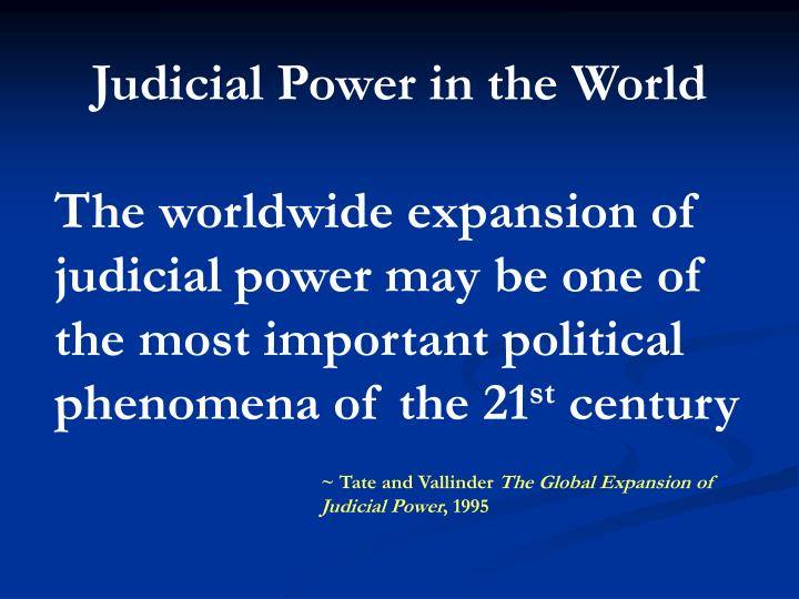 Judicial Power in the World