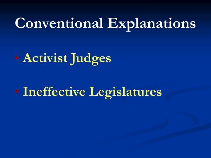 Conventional Explanations