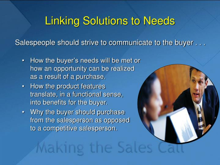 Linking Solutions to Needs