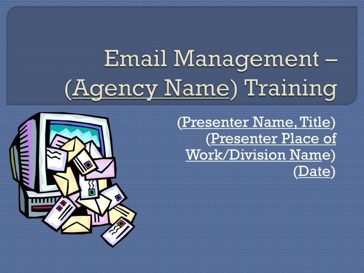Email management agency name training