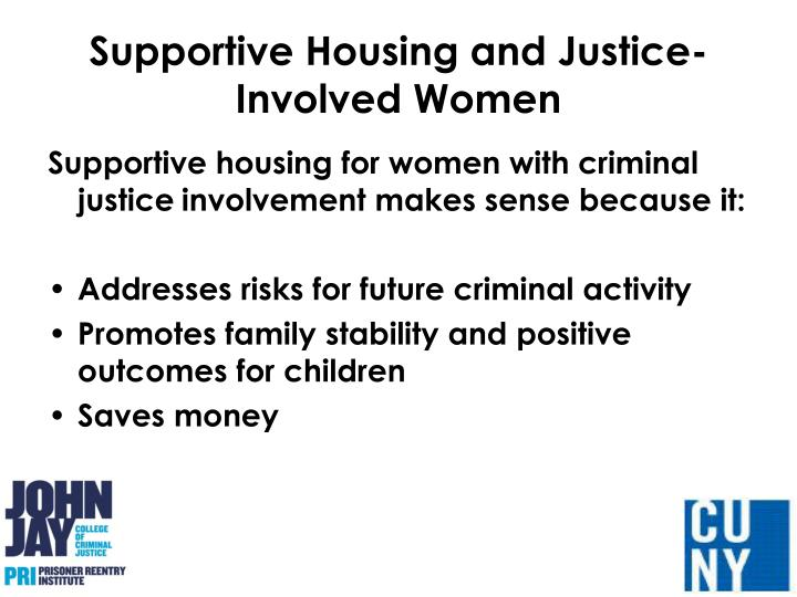 Supportive housing and justice involved women1