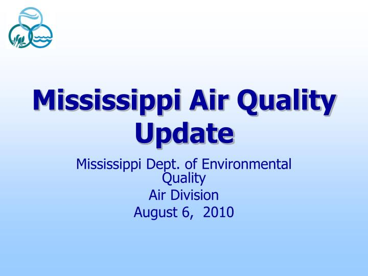 mississippi air quality update n.