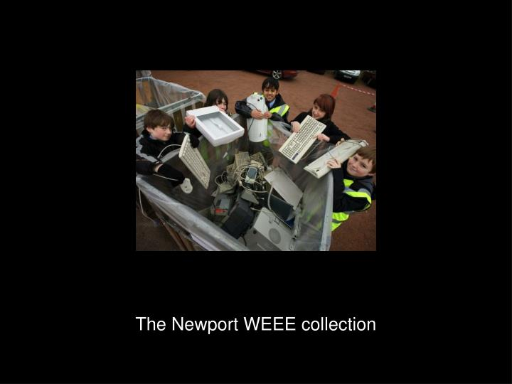 the newport weee collection n.