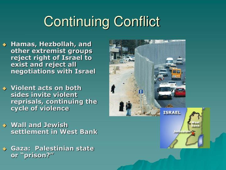 Continuing Conflict