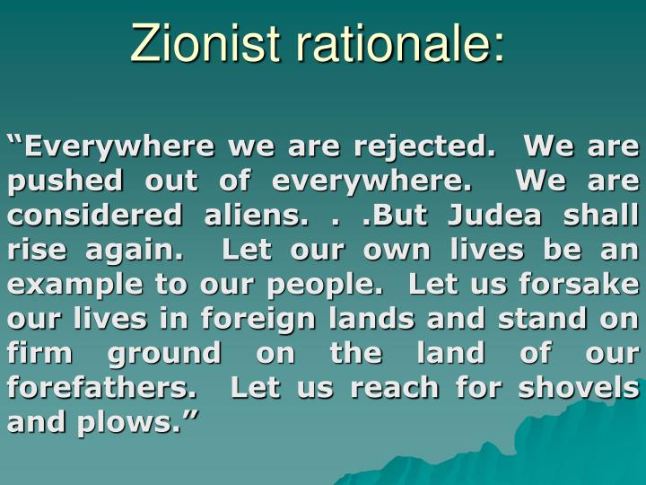 Zionist rationale: