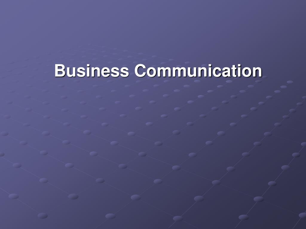 PPT - Business Communication PowerPoint Presentation - ID