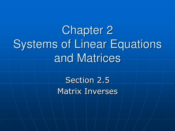 chapter 2 systems of linear equations and matrices n.