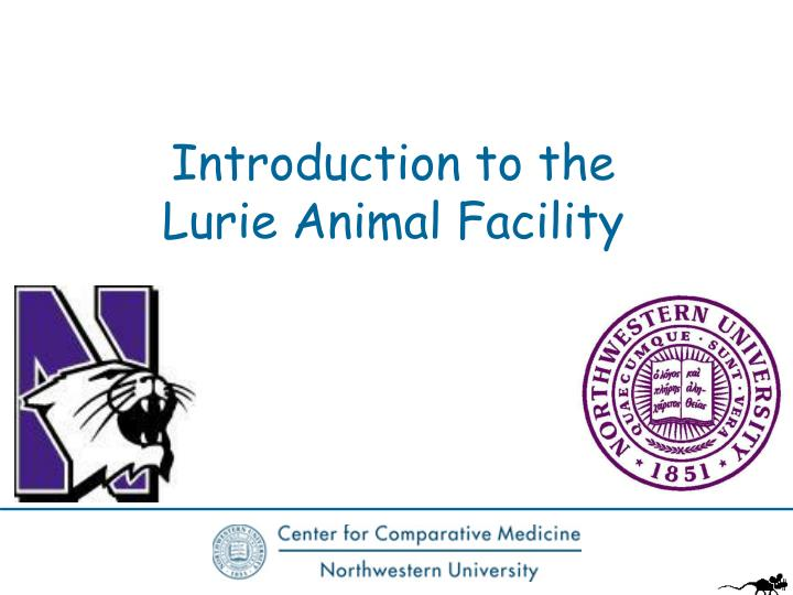introduction to the lurie animal facility n.